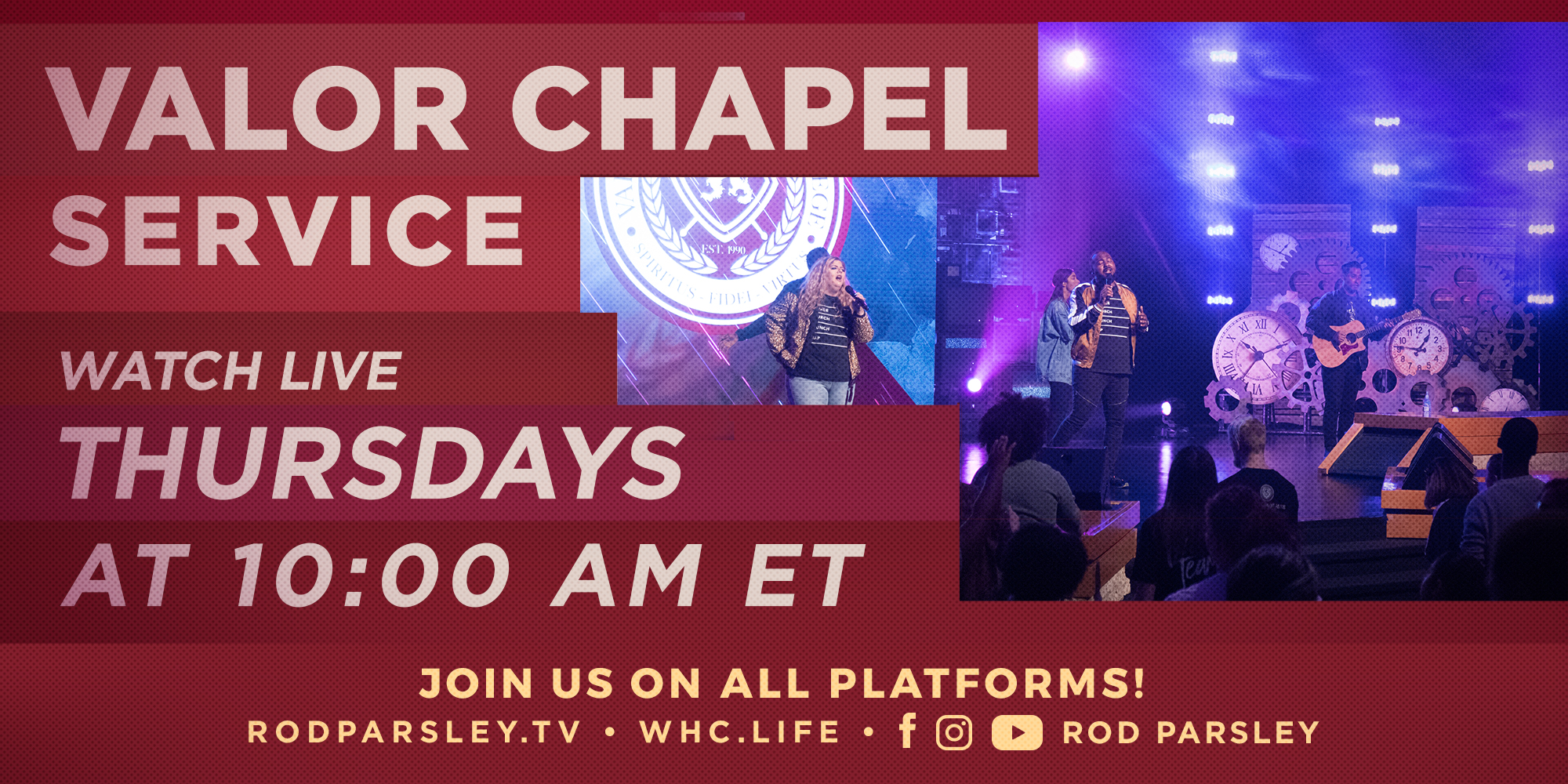 Valor Chapel Service Watch Live Thursdays at 10am Et Join Us on All Platforms! Rodparsley.Tv Whc.Life Facebook Instagram Youtube Rod Parsley